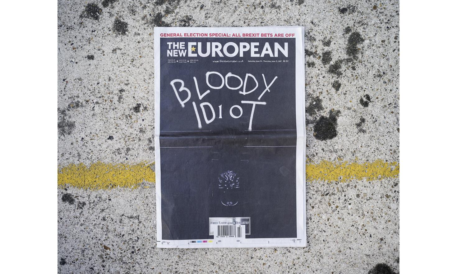The cover of The New European, with the headline, Bloody Idiot.